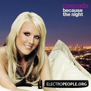 Because the night Cascada
