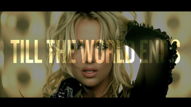 Till the World Ends Britney Spears и Nicki Minaj & Kesha