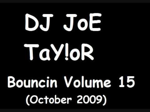 DJ JoE TaY!oR - Bouncin Volume 15 - Skyla - Ayo Technology