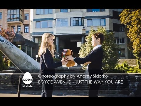 Boyce Avenue – Just the Way You Are | choreography by Andrey Sidorko | Open Art Studio