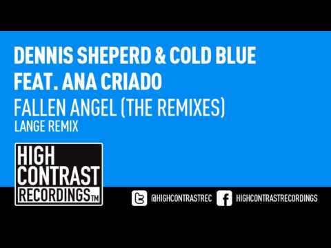 Dennis Sheperd & Cold Blue feat. Ana Criado - Fallen Angel (Lange Remix) [HD/HQ]