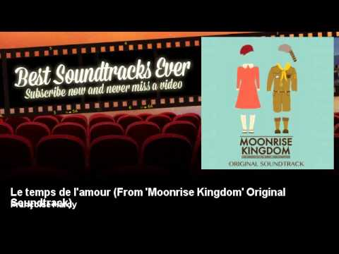 Françoise Hardy - Le temps de l'amour - From 'Moonrise Kingdom' Original Soundtrack