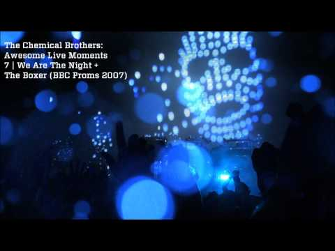 We Are The Night + The Boxer (with Tim Burgess) - The Chemical Brothers Awesome Live Moments