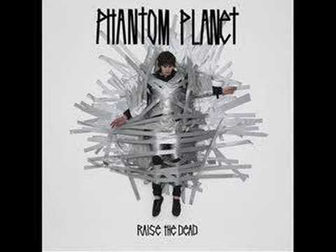 Phantom Planet - Ship Lost At Sea