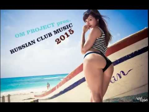 Russian Club Music 2015 Mix