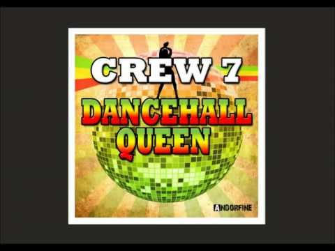 Crew 7 - Dancehall Queen (Club Edit)