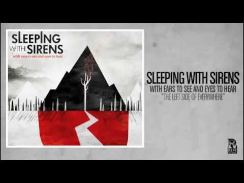 Sleeping With Sirens - The Left Side of Everywhere