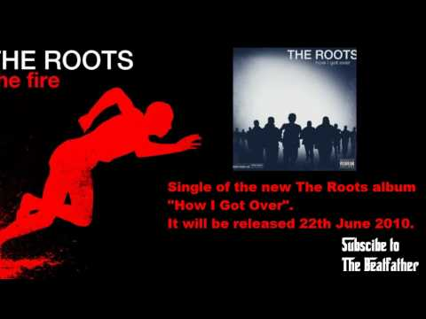 The Roots - The Fire (Feat. John Legend)